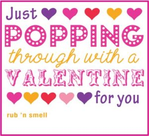 image says just popping through with a valentine for you. it features hearts on it